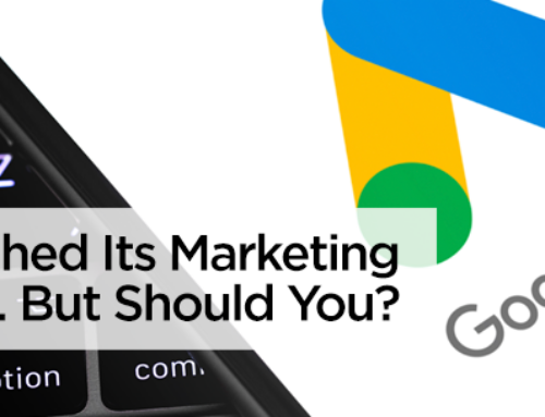 Google Slashed Its Marketing Budget. But Should You?